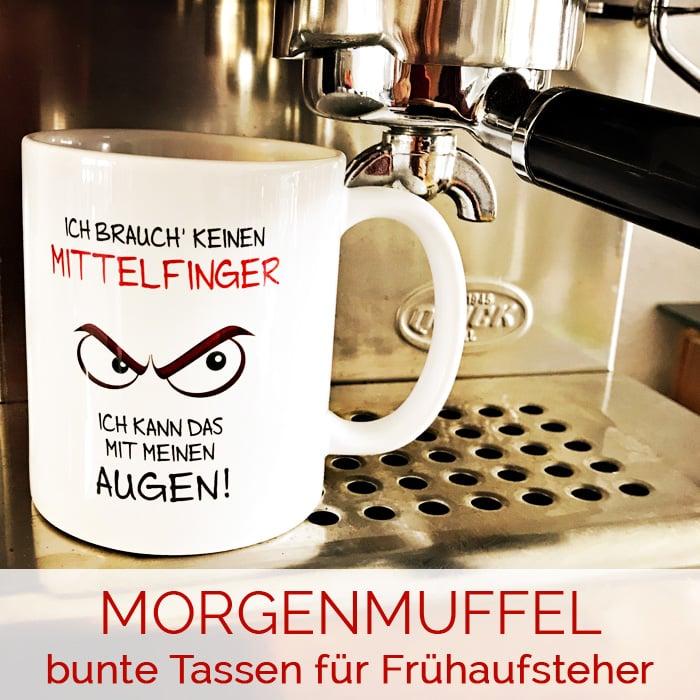 Morgenmuffel-Tassen für den perfekten Start in den Tag