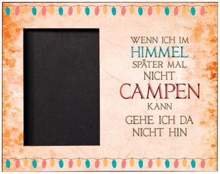 Bilderrahmen IM HIMMEL CAMPEN