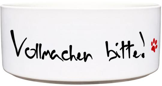 Keramik Futternapf VOLLMACHEN BITTE!