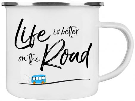 Emaille-Tasse LIFE IS BETTER ON THE ROAD