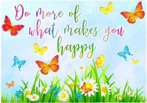 Schneidebrett DO MORE OF WHAT MAKES YOU HAPPY