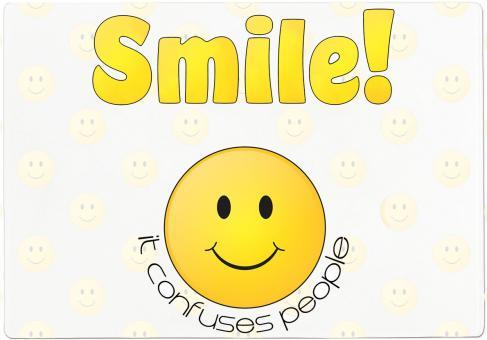 Schneidebrett SMILE! IT CONFUSES PEOPLE
